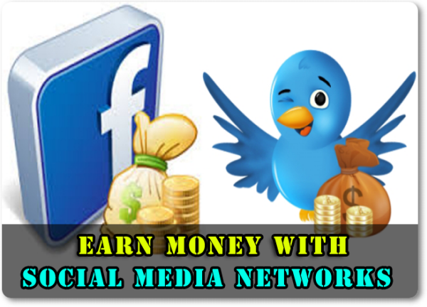Earn Money With Social Media Networks